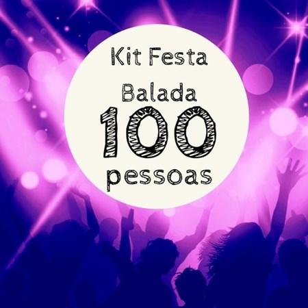 Kit Festa Balada p/ 100 pessoas