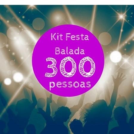 Kit Festa Balada p/ 300 Pessoas