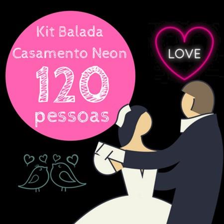 Kit Festa Balada Casamento Neon 120 Pessoas