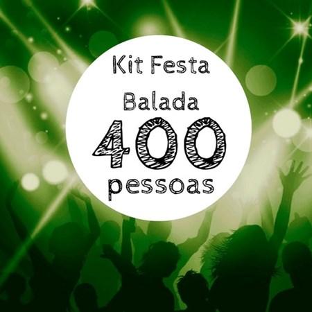 Kit Festa Balada p/ 400 pessoas
